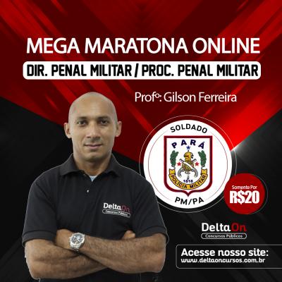 Mega Maratona On line  Dir. Penal Militar/Proc. Penal Militar PM/PA