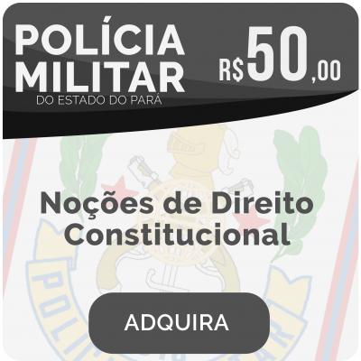 Noções de Direito Constitucional Soldado PM/PA 2019
